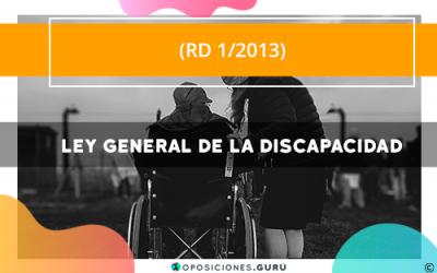RD 1/2013: Ley General de la Discapacidad