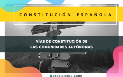 Vías de constitución de las CC.AA. (CE)