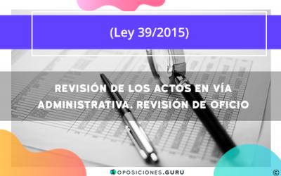 Revisión de los actos en vía administrativa. Revisión de oficio