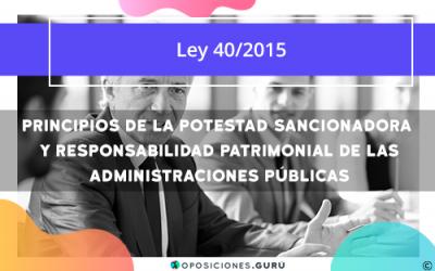 Principios de la potestad sancionadora y responsabilidad patrimonial de las Administraciones Públicas