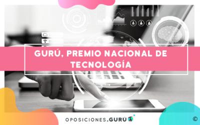 Oposiciones Gurú, galardonado con el Premio Nacional de Tecnología XXI