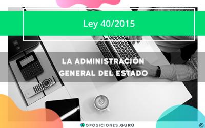 La Administración General del Estado | Ley 40/2015