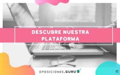 Conoce a fondo la plataforma de Gurú Oposiciones